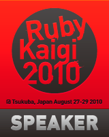 RubyKaigi2010 Speaker