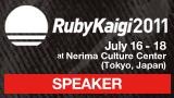 RubyKaigi 2011 Speaker